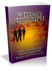 Thumbnail The Titan's Triumph - With Master Resell Rights