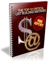 Thumbnail The Top 10 Critical List Building Mistakes - With Master Resale Rights