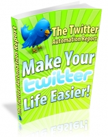 Thumbnail The Twitter Automation Report - With Master Resale Rights