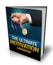 Thumbnail The Ultimate Motivation Handbook - With Master Resale Rights