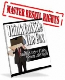 Thumbnail Think Outside The Box - With Master Resell Rights