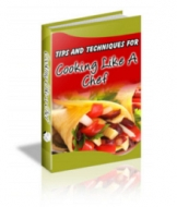 Thumbnail Tips And Techniques For Cooking Like A Chef - With Private Label Rights