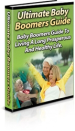 Thumbnail Ultimate Baby Boomers Guide - With Private Label Rights