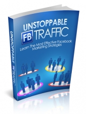 Thumbnail Unstoppable FB Traffic - With Master Resell Rights