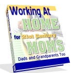 Thumbnail Working At Home For 21st Century Moms - With Master Resale Rights