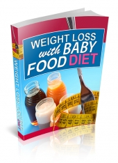 Thumbnail Weight Loss With Baby Food Diet - With Private Label Rights