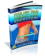 Thumbnail Your New Years Weight Loss Resolution - With Private Label Rights