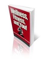 Thumbnail Wellness, Fitness, and You! - With Private Label Rights