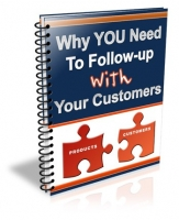 Thumbnail Why You Need To Follow-Up With Your Customers - With Resale Rights