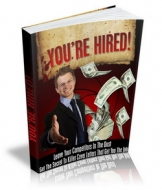 Thumbnail You're Hired! - With Master Resale Rights