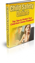 Thumbnail Child Safety Online - With Private Label Rights