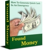 Thumbnail Found Money - 101 Ways To Raise Emergency Money! - With Resell Rights