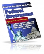 Thumbnail How To Get Work With The Federal Goverment - With Master Resale Rights