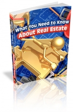 Thumbnail What You Need to Know About Real Estate - With Master Resale Rights