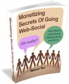 Thumbnail Monetizing Secrets Of Going Web-Social - With Giveaway Rights