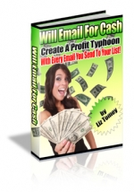 Thumbnail Will Email For Cash - With Master Resale Rights