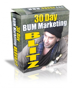 Pay for 30 Day Bum Marketing Blitz With Master Resale Rights