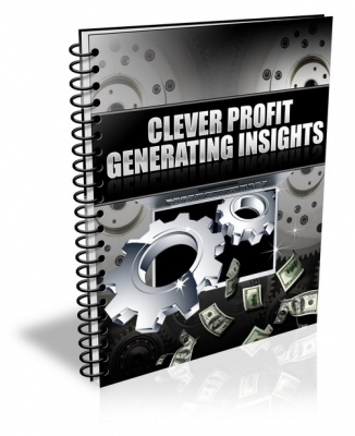 Pay for Clever Profit Generating Insights - With Private Label Rights