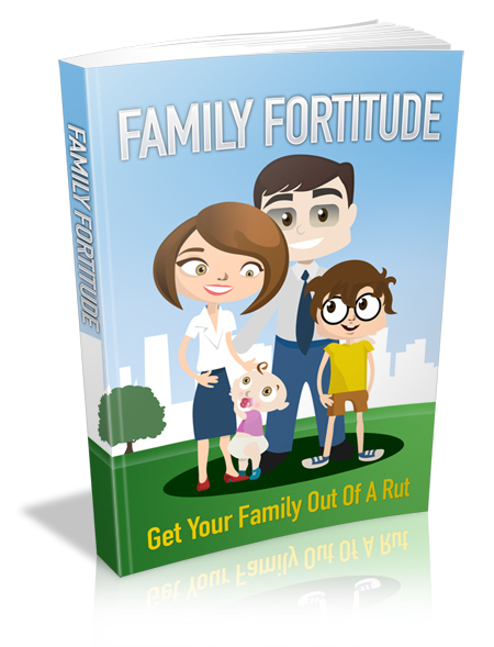 Pay for Family Fortitude - With Master Resell Rights