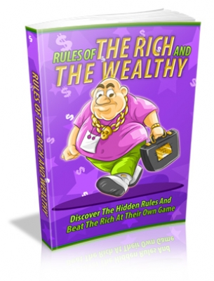 Pay for Rules Of The Rich And The Wealthy - With Master Resale Rights