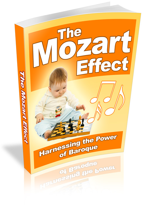 Pay for The Mozart Effect - Harnessing The Power Of Baroque - With Master Resale Rights
