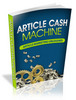 Thumbnail Amazing Article Marketing -Article Cash Machine