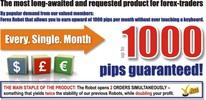 Thumbnail Forex 1000 Pips ROBOT Guarantee