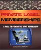Thumbnail Private Label Memberships