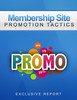 Thumbnail Membership Site Promotion Tactics