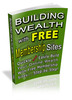 Thumbnail Building Wealth With Free Membership Sites