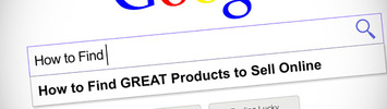 Thumbnail Everything You Need To Know About Finding, Creating Products
