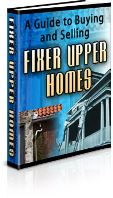Pay for Guide To Buying And Selling Fixer Upper Homes