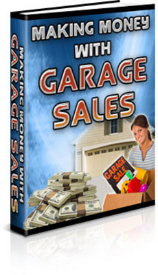 Pay for Garage Sale Tips : Making Money With Garage Sales