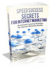 Thumbnail Speed Success Secrets For Internet Marketing MRR (limited!)