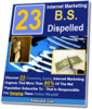 Thumbnail *new* 23 Internet Marketing B.S. Dispelled Report with PLR