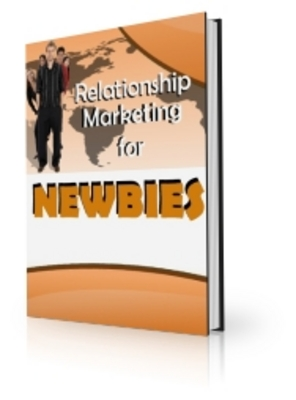 Pay for *new* Relationship Marketing in Newbies Report with PLR