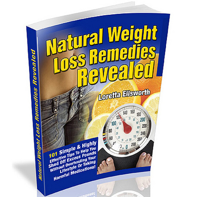 Natural Weight Loss Remedies Revealed - Download eBooks
