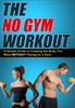 Thumbnail The No Gym Workout
