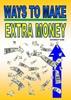 Thumbnail WAYS TO MAKE EXTRA MONEY