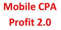 Thumbnail Mobile CPA Profit 2.0