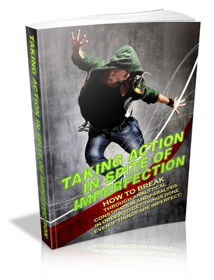 Pay for Taking Action In Spite Of Imperfection (MRR)