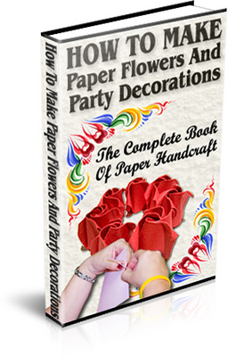 Pay for How to Make Paper Flowers and Party Decorations