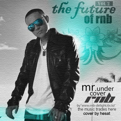 Pay for Mr Undercover RnB - The  RnB Future Vol.2