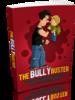 Thumbnail Bully Buster - Ebook + Mini-sitio + MRR