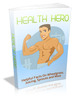 Thumbnail Héroe de la Salud - Ebook + Mini-sitio + MRR