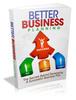 Thumbnail Better Business Planning - Ebook + Minisite + MRR