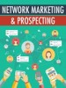 Thumbnail Network Marketing and Prospecting