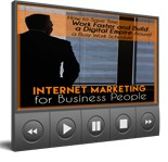 Pay for Internet Marketing for Business People Video Upgrade