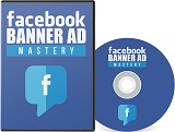 Pay for Facebook Banner Ad Mastery