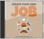 Pay for Create Your Own Job